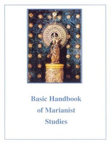 Basic Handbook of Marianist Studies